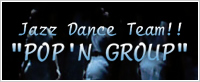 Jass Danec Team!! POP'N GROUP